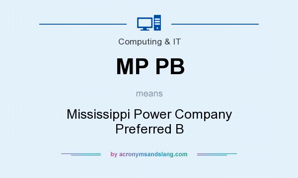 What does MP PB mean? It stands for Mississippi Power Company Preferred B