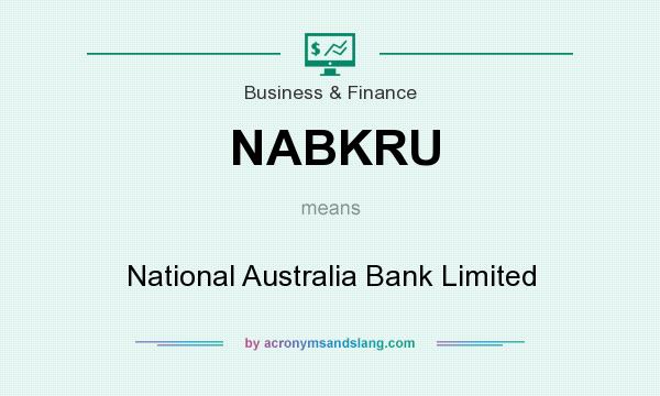 What does NABKRU mean? It stands for National Australia Bank Limited