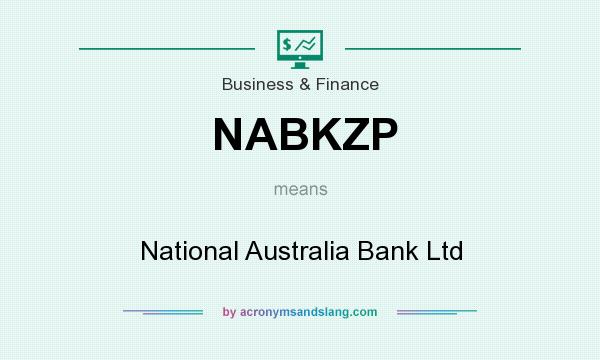 What does NABKZP mean? It stands for National Australia Bank Ltd