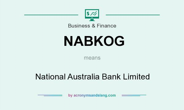 What does NABKOG mean? It stands for National Australia Bank Limited