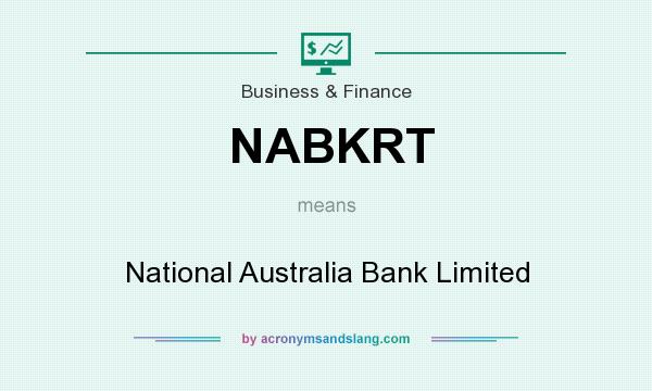 What does NABKRT mean? It stands for National Australia Bank Limited