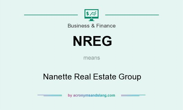 What does NREG mean? It stands for Nanette Real Estate Group