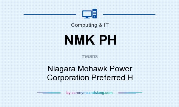 What does NMK PH mean? It stands for Niagara Mohawk Power Corporation Preferred H