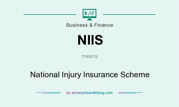 What does NIIS mean? It stands for National Injury Insurance Scheme