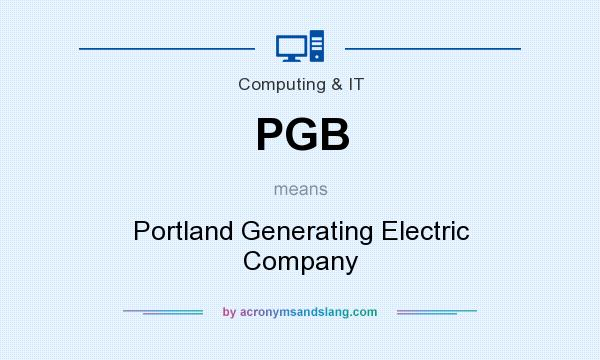 What does PGB mean? It stands for Portland Generating Electric Company