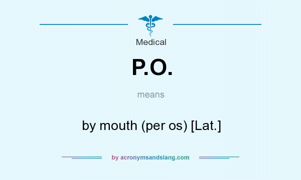 what does po mean in medication