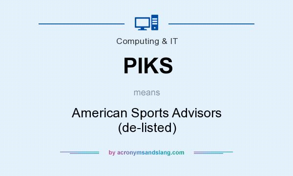 What does PIKS mean? It stands for American Sports Advisors (de-listed)