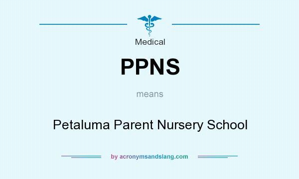 What does PPNS mean? It stands for Petaluma Parent Nursery School