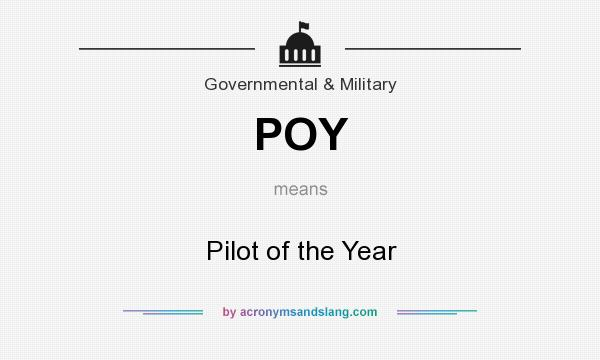 What does POY mean? It stands for Pilot of the Year