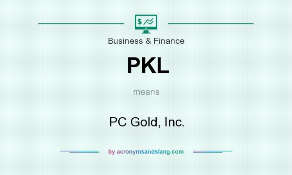 What does PKL mean? It stands for PC Gold, Inc.