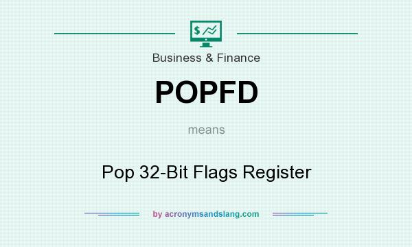 What does POPFD mean? It stands for Pop 32-Bit Flags Register