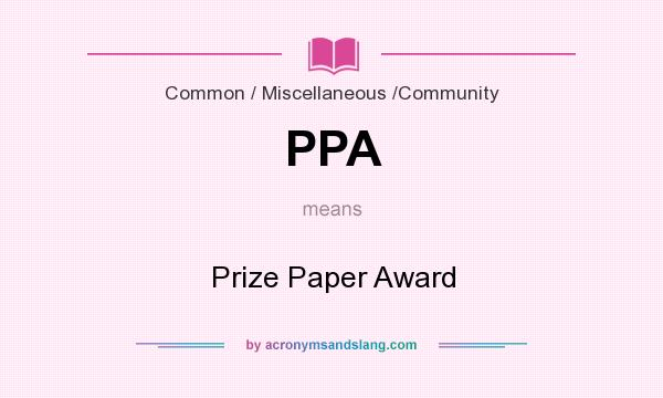 What does PPA mean? It stands for Prize Paper Award