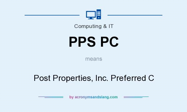 What does PPS PC mean? It stands for Post Properties, Inc. Preferred C