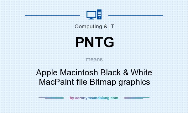 What does PNTG mean? It stands for Apple Macintosh Black & White MacPaint file Bitmap graphics