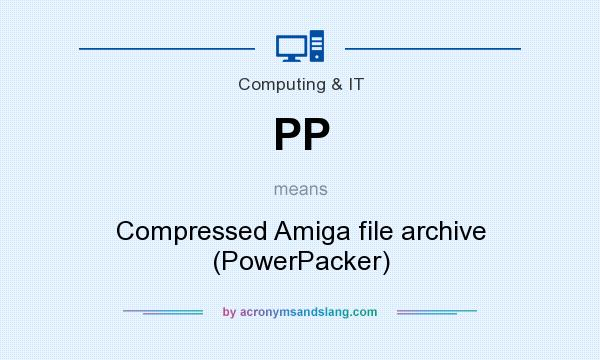 What does PP mean? It stands for Compressed Amiga file archive (PowerPacker)
