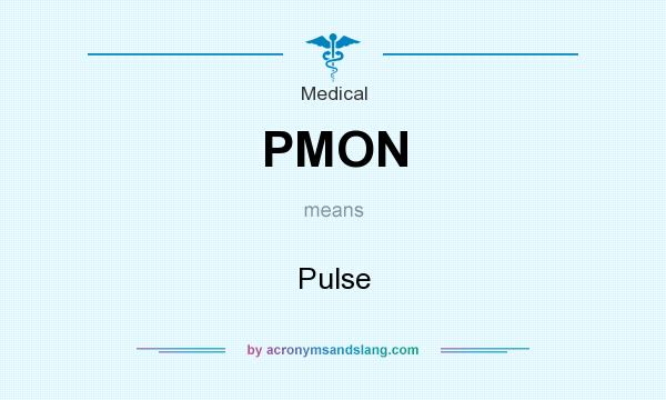 What does PMON mean? It stands for Pulse