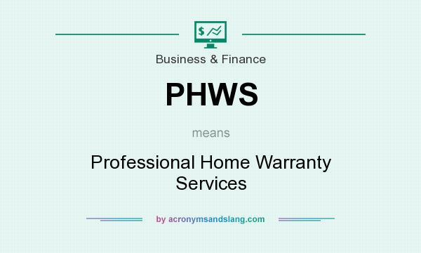 What does PHWS mean? It stands for Professional Home Warranty Services