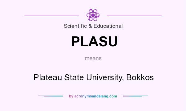 What does PLASU mean? It stands for Plateau State University, Bokkos