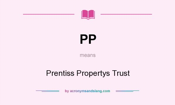 What does PP mean? It stands for Prentiss Propertys Trust