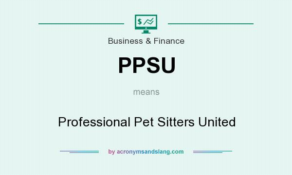 What does PPSU mean? It stands for Professional Pet Sitters United