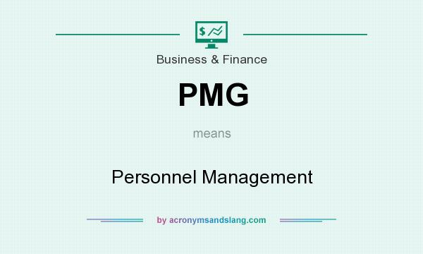 What does PMG mean? It stands for Personnel Management