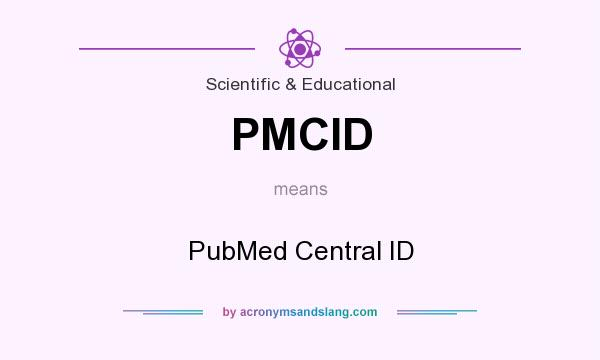 What does PMCID mean? It stands for PubMed Central ID