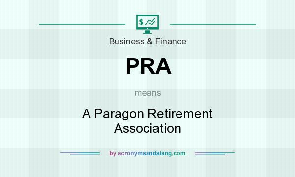 What does PRA mean? It stands for A Paragon Retirement Association
