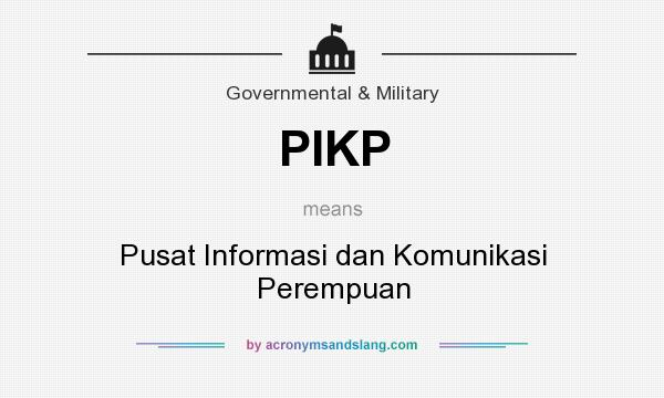 What does PIKP mean? It stands for Pusat Informasi dan Komunikasi Perempuan