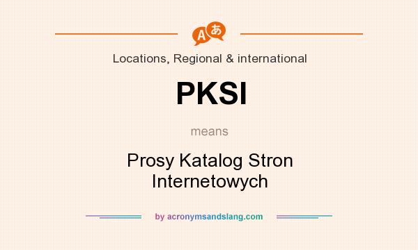 What does PKSI mean? It stands for Prosy Katalog Stron Internetowych
