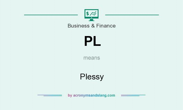 What does PL mean? It stands for Plessy