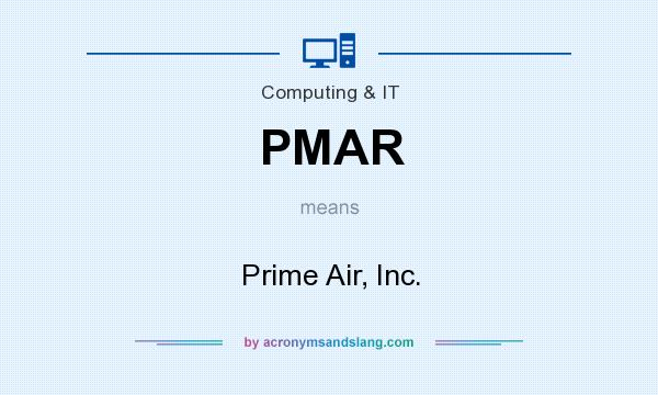 What does PMAR mean? It stands for Prime Air, Inc.