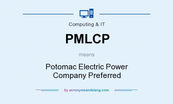 What does PMLCP mean? It stands for Potomac Electric Power Company Preferred