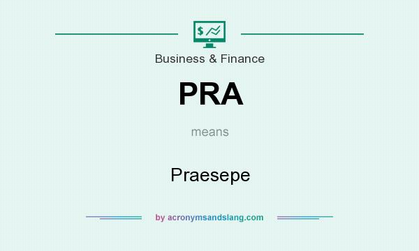 What does PRA mean? It stands for Praesepe
