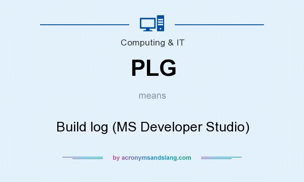 What does PLG mean? It stands for Build log (MS Developer Studio)