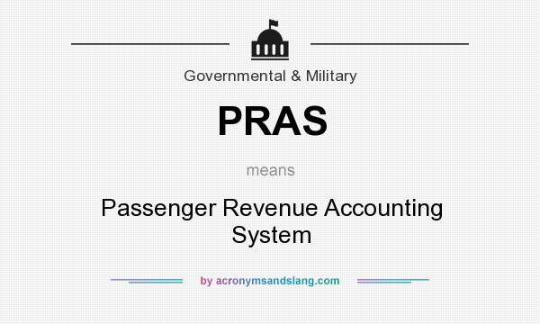 What does PRAS mean? It stands for Passenger Revenue Accounting System