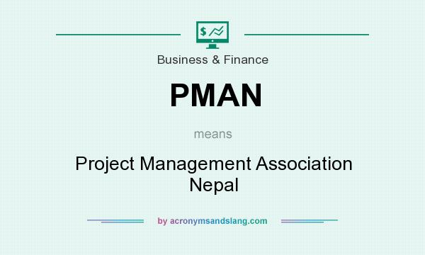 What does PMAN mean? It stands for Project Management Association Nepal