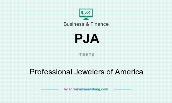 What does PJA mean? It stands for Professional Jewelers of America