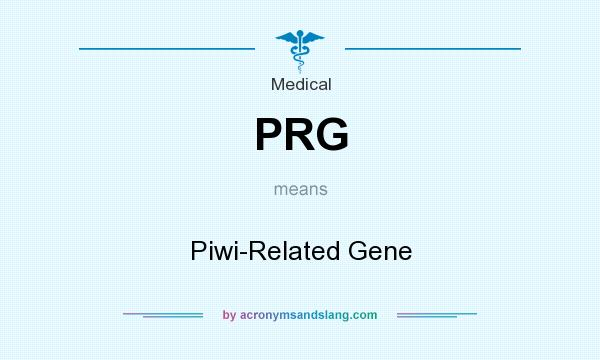 What does PRG mean? It stands for Piwi-Related Gene