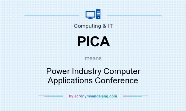 What does PICA mean? It stands for Power Industry Computer Applications Conference