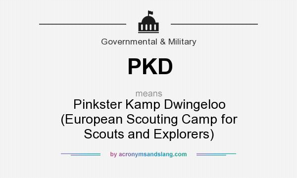 What does PKD mean? It stands for Pinkster Kamp Dwingeloo (European Scouting Camp for Scouts and Explorers)