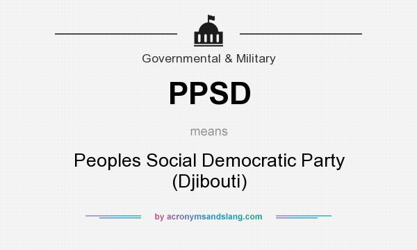 What does PPSD mean? It stands for Peoples Social Democratic Party (Djibouti)