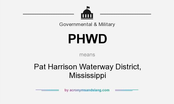 What does PHWD mean? It stands for Pat Harrison Waterway District, Mississippi