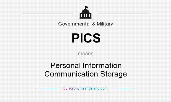 What does PICS mean? It stands for Personal Information Communication Storage