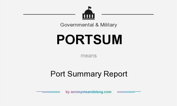 What does PORTSUM mean? It stands for Port Summary Report
