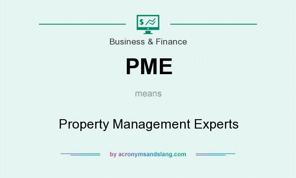 What does PME mean? It stands for Property Management Experts
