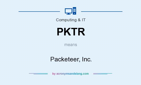 What does PKTR mean? It stands for Packeteer, Inc.