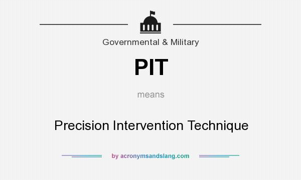 What does PIT mean? It stands for Precision Intervention Technique