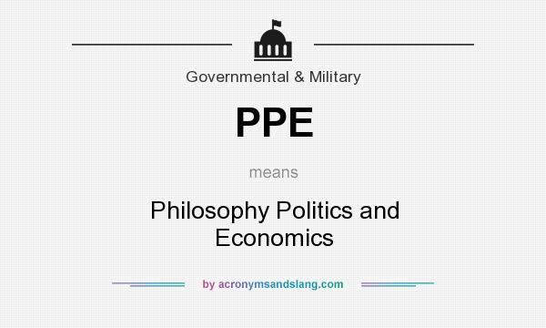 What does PPE mean? It stands for Philosophy Politics and Economics