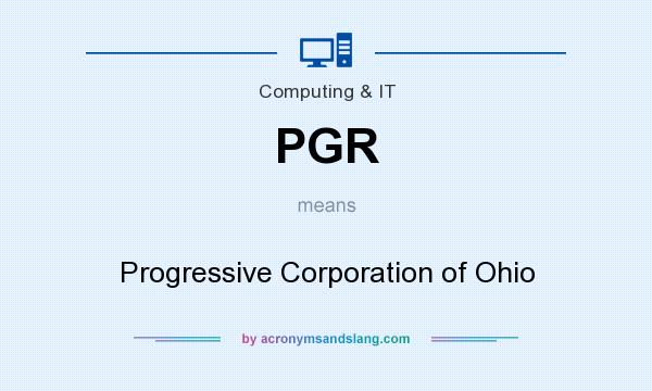 What does PGR mean? It stands for Progressive Corporation of Ohio