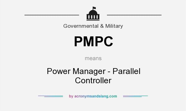 What does PMPC mean? It stands for Power Manager - Parallel Controller